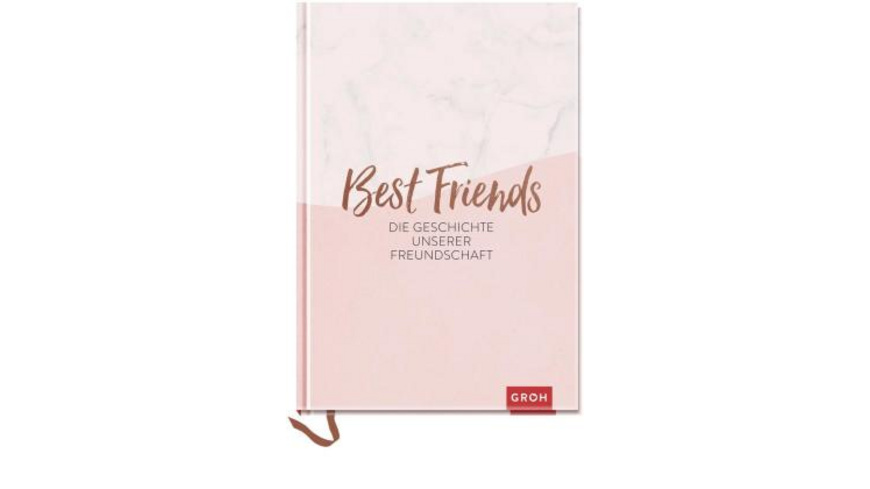 Best Friends - Die Geschichte unserer Freundschaft