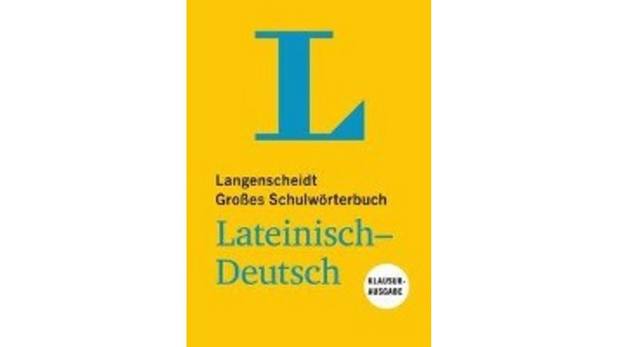 Langenscheidt Großes Schulwörterbuch Lateinisch-De
