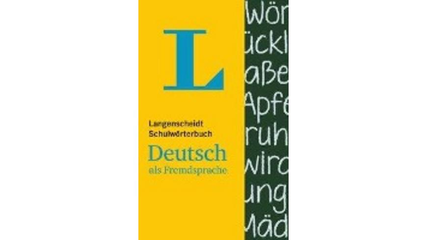 Langenscheidt Schulwörterbuch Deutsch als Fremdspr