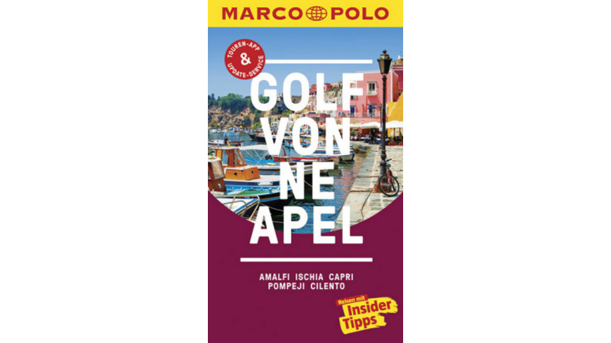MARCO POLO Reiseführer Golf von Neapel, Amalfi, Is