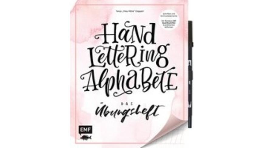 Handlettering Alphabete - Das Übungsheft mit origi