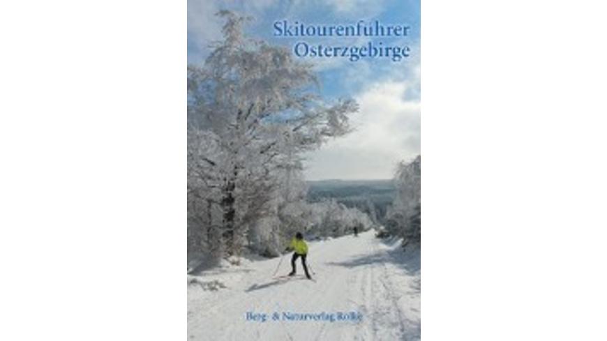 Rölke, P: Skitourenführer Osterzgebirge