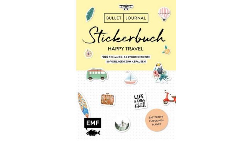 Bullet Journal - Stickerbuch Happy Travel: 750 Sch