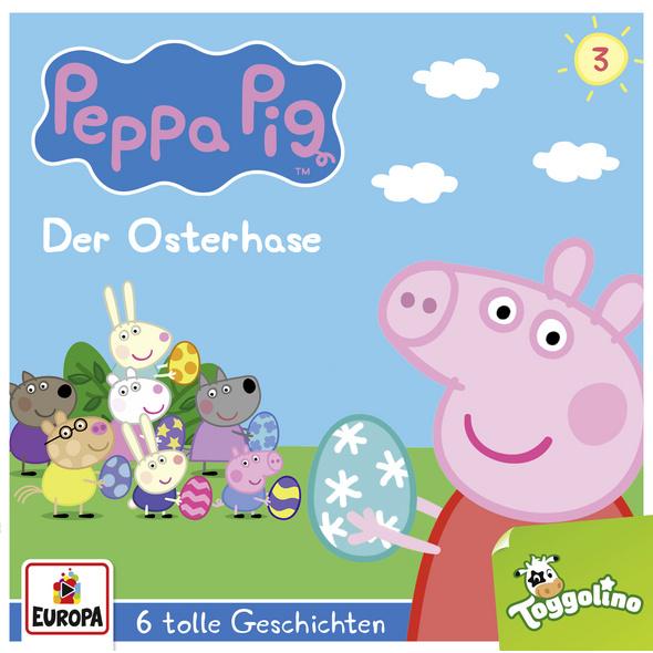 Peppa Pig Hörspiel 03. Der Osterhase  und 5 weiter