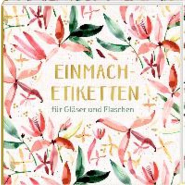 Etikettenbüchlein - Einmach-Etiketten  All about r