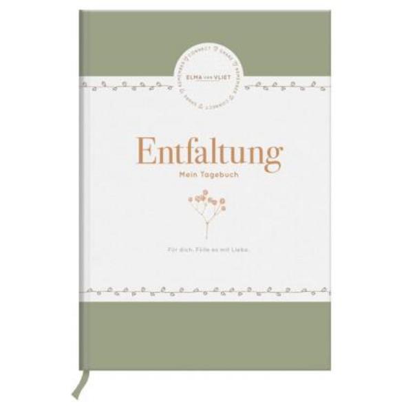Elma van Vliet Entfaltung - Mein Tagebuch