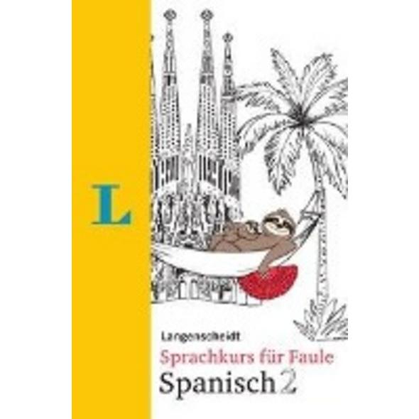 Langenscheidt Sprachkurs für Faule Spanisch 2