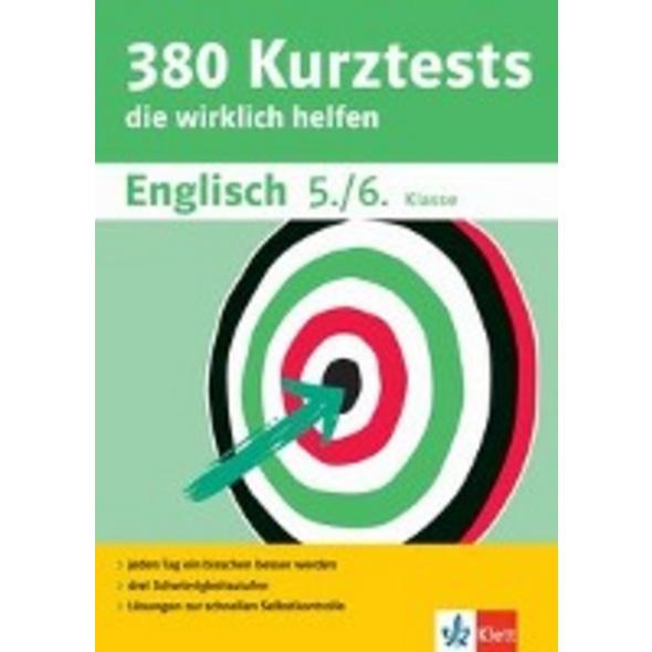 380 Kurztests Englisch 5. 6. Klasse