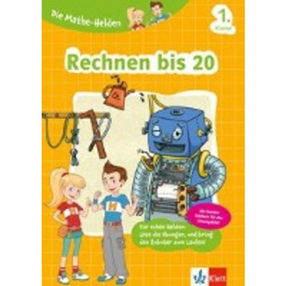 Klett Die Mathe-Helden Rechnen bis 20 1. Klasse