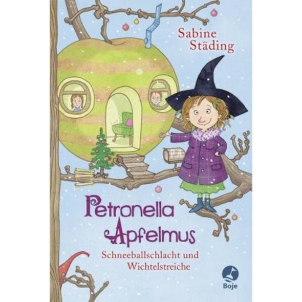 Petronella Apfelmus 03 - Schneeballschlacht und Wi
