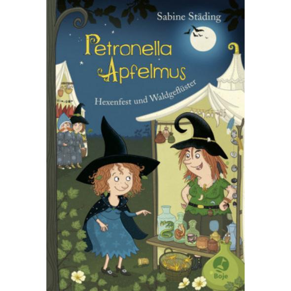 Petronella Apfelmus 07 - Hexenfest und Waldgeflüst