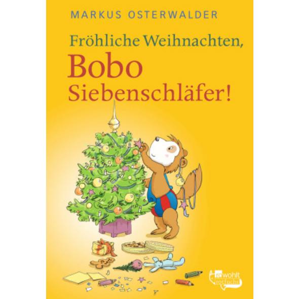 Fröhliche Weihnachten, Bobo Siebenschläfer!