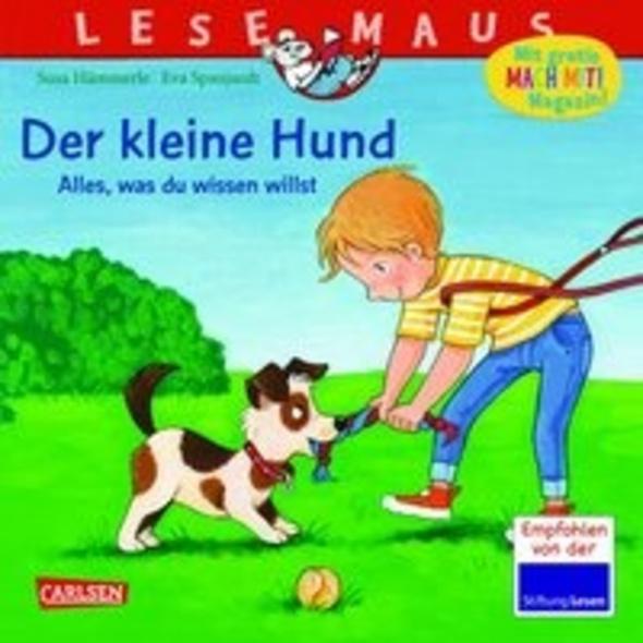LESEMAUS 176: Der kleine Hund - alles, was du wiss