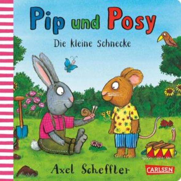 Pip und Posy: Die kleine Schnecke