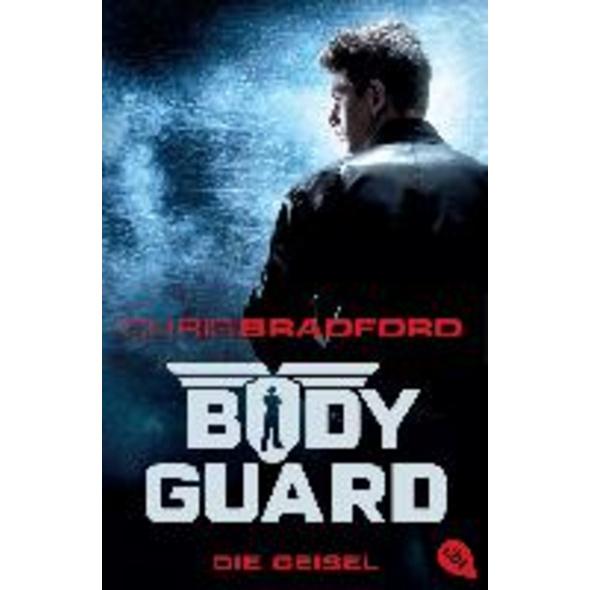 Bodyguard 01 - Die Geisel