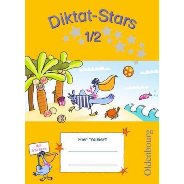 Diktat-Stars 1. 2. Schuljahr. Übungsheft