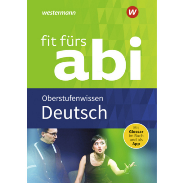 Fit fürs Abi. Deutsch Oberstufenwissen
