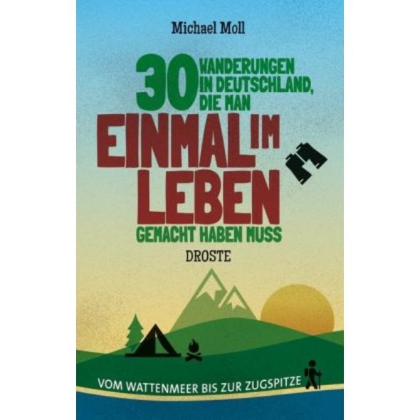 30 Wanderungen in Deutschland, die man einmal im L