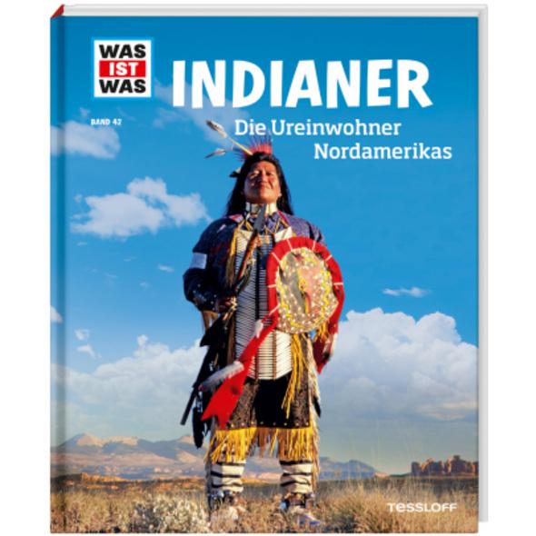Indianer. Die Ureinwohner Nordamerikas