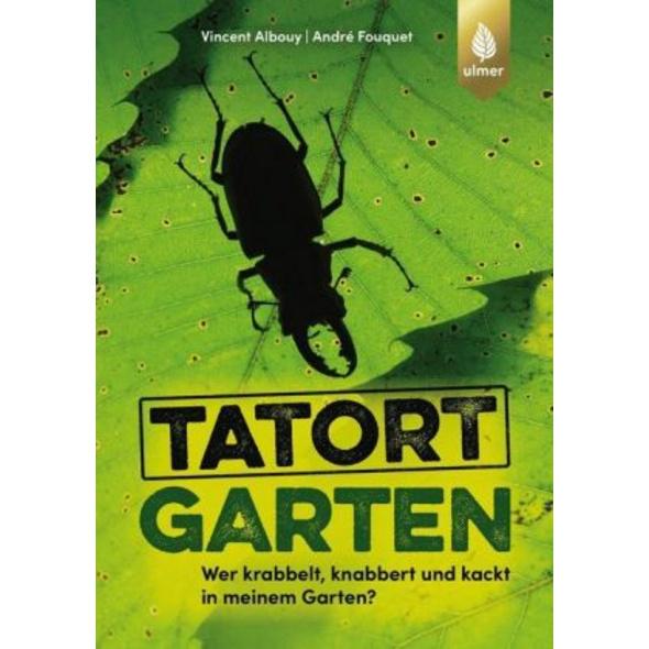 Tatort Garten