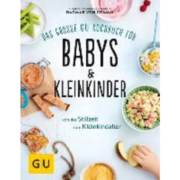 Das große GU Kochbuch für Babys   Kleinkinder