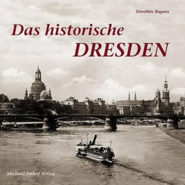 Das historische Dresden
