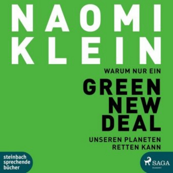 Warum nur ein Green New Deal unseren Planeten rett