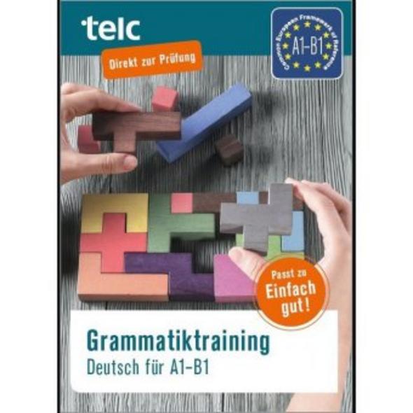 Grammatiktraining Deutsch für A1-B1