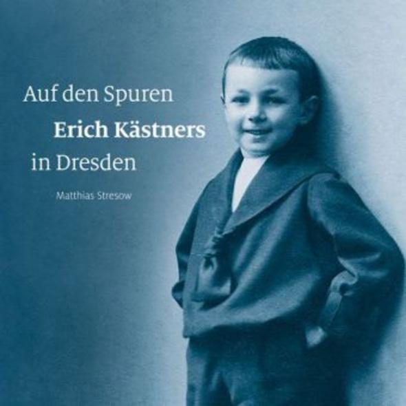 Auf den Spuren Erich Kästners in Dresden