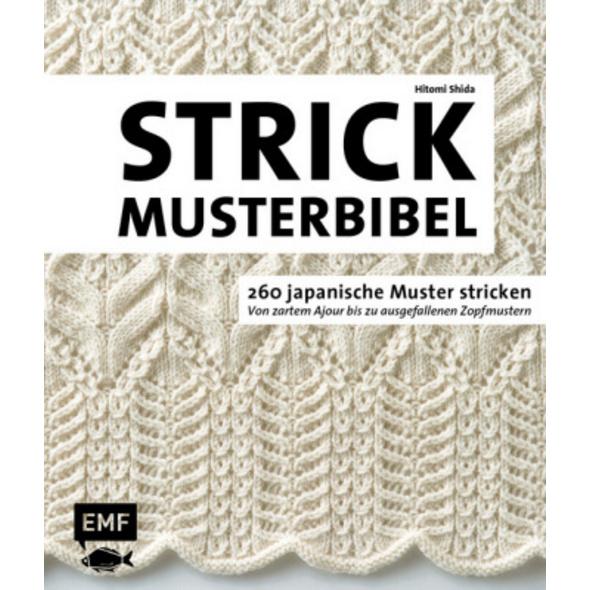 Die Strickmusterbibel - 260 japanische Muster stri