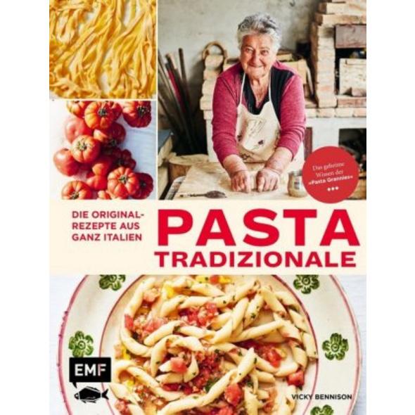 Pasta Tradizionale - Die Originalrezepte aus ganz