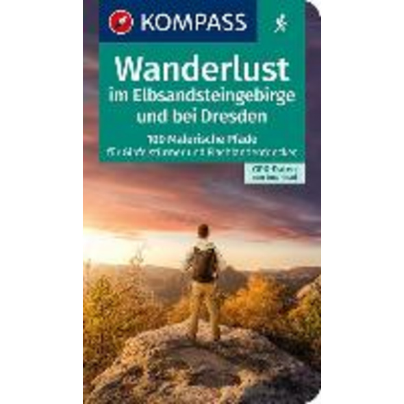 Wanderlust im Elbsandsteingebirge und bei Dresden