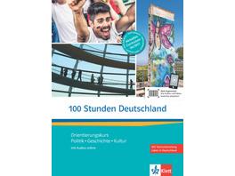 100 Stunden Deutschland. Kurs- und Übungsbuch mit