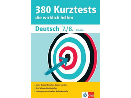 380 Kurztests Deutsch 7. 8. Klasse