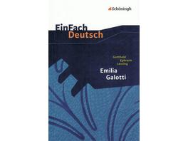 Emilia Galotti: Ein Trauerspiel in fünf Aufzügen.