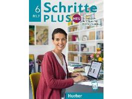 Schritte plus Neu 6. Deutsch als Zweitsprache für