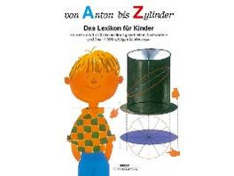 Von Anton bis Zylinder