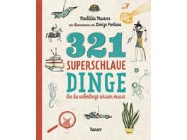 321 superschlaue Dinge, die du unbedingt wissen mu