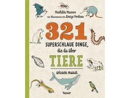 321 superschlaue Dinge, die du über Tiere wissen m