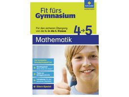 Fit fürs Gymnasium. Übergang 4   5 Mathematik