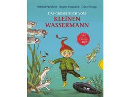 Der kleine Wassermann: Das große Buch vom kleinen