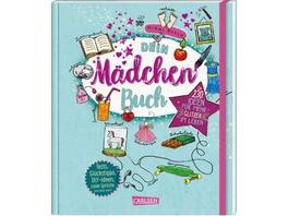 Dein Mädchenbuch: über 230 Ideen für mehr Glitzer