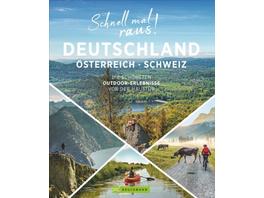Schnell mal raus! Deutschland, Österreich und Schw
