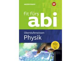 Fit fürs Abi. Physik Oberstufenwissen
