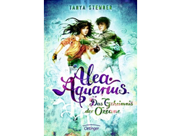 Alea Aquarius 03. Das Geheimnis der Ozeane