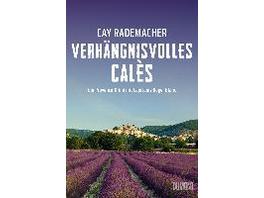 Verhängnisvolles Calès