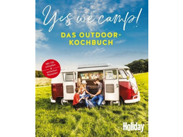 Yes we camp! - Das Outdoor-Kochbuch