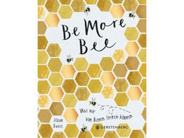 Be More Bee