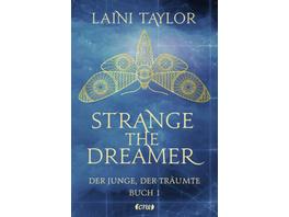 Strange the Dreamer - Der Junge, der träumte