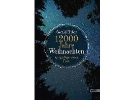 12000 Jahre Weihnachten